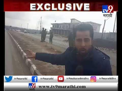 हल्ला झालेल्या जागेवरून TV9 चे प्रतिनिधी