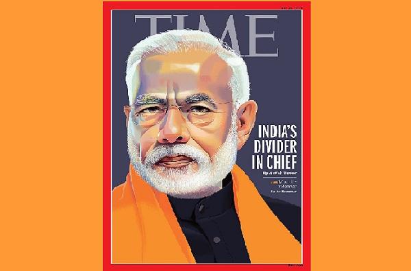 TIME magazine says Modi Has United India, आधी Divider in Chief आता Modi Has United India, 'टाईम'ची कोलांटउडी!